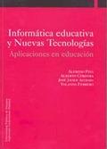 INFORMÁTICA EDUCATIVA Y NUEVAS TECNOLOGÍAS: APLICACIONES EN EDUCACIÓN