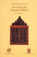 LAS CARTAS DEL CONCEJO DE BAEZA (S. XIV-XVI)