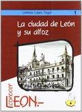 LA CIUDAD DE LEÓN Y SU ALFOZ