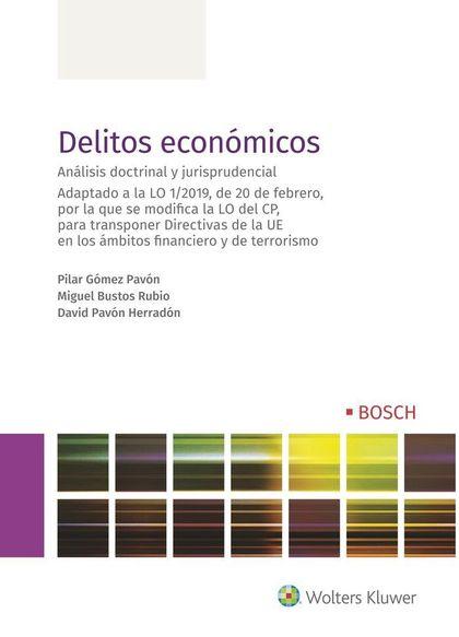DELITOS ECONÓMICOS 1ª EDICIÓN MARZO 2019
