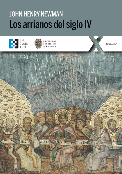 LOS ARRIANOS DEL SIGLO IV.
