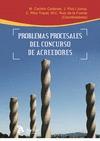 PROBLEMAS PROCESALES DEL CONCURSO DE ACREEDORES