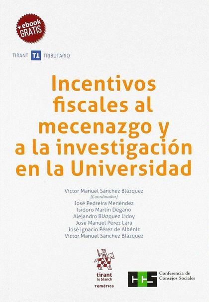 INCENTIVOS FISCALES AL MECENAZGO Y A LA INVESTIGACION EN LA UNIVERSIDAD.
