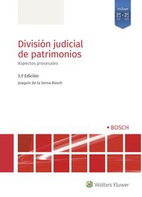 DIVISIÓN JUDICIAL DE PATRIMONIOS                                                ASPECTOS PROCES