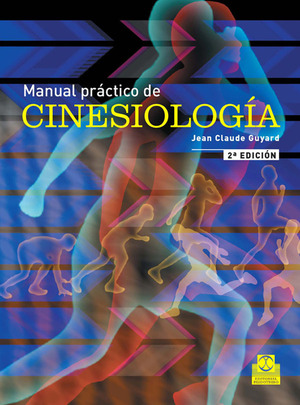 MANUAL PRÁCTICO DE CINESIOLOGÍA (BICOLOR)..