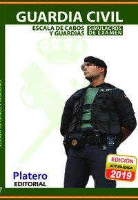 GUARDIA CIVIL. ESCALA DE CABOS Y GUARDIAS. SIMULACROS DE EXAMEN.