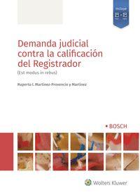 DEMANDA JUDICIAL CONTRA LA CALIfiCACIÓN DEL REGISTRADOR                  (EST MODUS IN R
