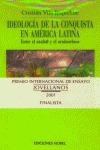 IDEOLOGÍA DE LA CONQUISTA EN AMÉRICA LATINA