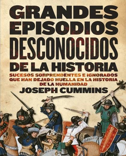 GRANDES ESPISODIOS DESCONOCIDOS DE LA HISTORIA