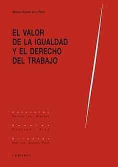 VALOR DE LA IGUALDAD Y EL DERECHO AL TRABAJO.