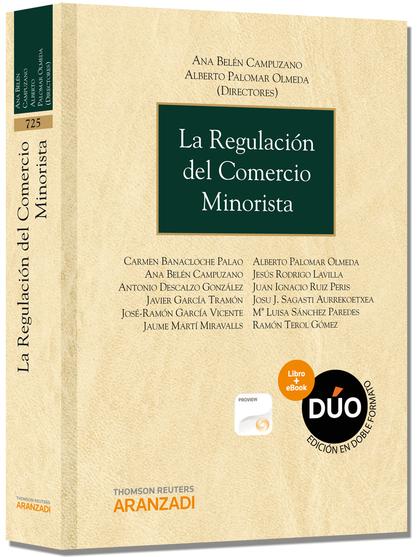 LA REGULACIÓN DEL COMERCIO MINORISTA (PAPEL + E-BOOK)