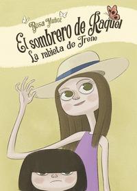 EL SOMBRERO DE RAQUEL_LA RABIETA DE IRENE