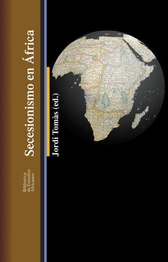 SECESIONISMO EN ÁFRICA