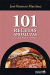 101 RECETAS ANDALUZAS DE CAZA MAYOR Y MENOR