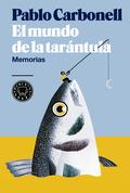 EL MUNDO DE LA TARÁNTULA                            MEMORIAS