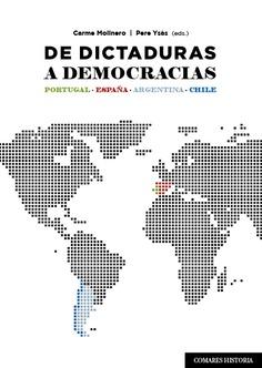 DE DICTADURAS A DEMOCRACIAS.