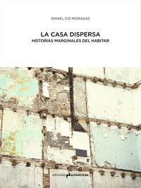 CASA DISPERSA,LA