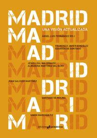 MADRID. UNA VISION ACTUALIZADA