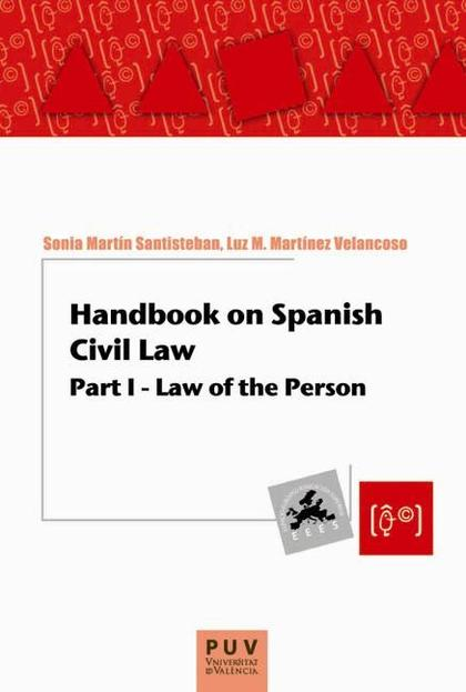 HANDBOOK ON SPANISH CIVIL LAW I : LAW OF THE PERSON