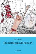 ELS MALDECAPS DE L´EMILI PI