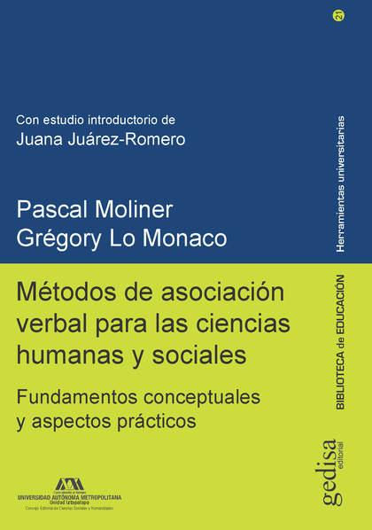MÉTODOS DE ASOCIACIÓN VERBAL PARA LAS CIENCIAS HUMANAS Y SOCIALES. FUNDAMENTOS CONCEPTUALES Y A