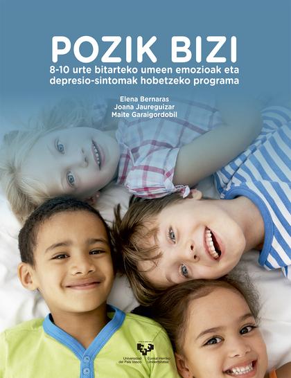 POZIK BIZI. 8-10 URTE BITARTEKO UMEEN EMOZIOAK ETA DEPRESIO-SINTOMAK HOBETZEKO P