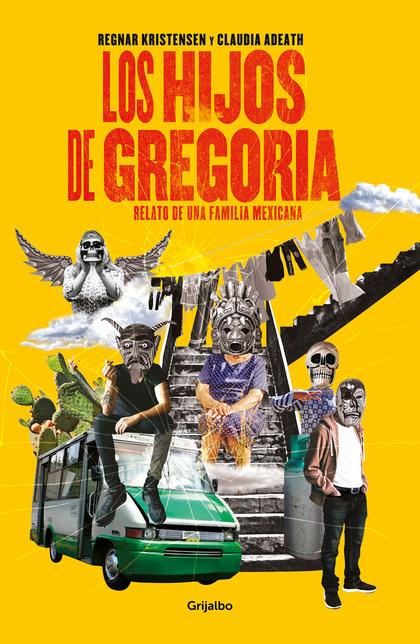 Los hijos de Gregoria