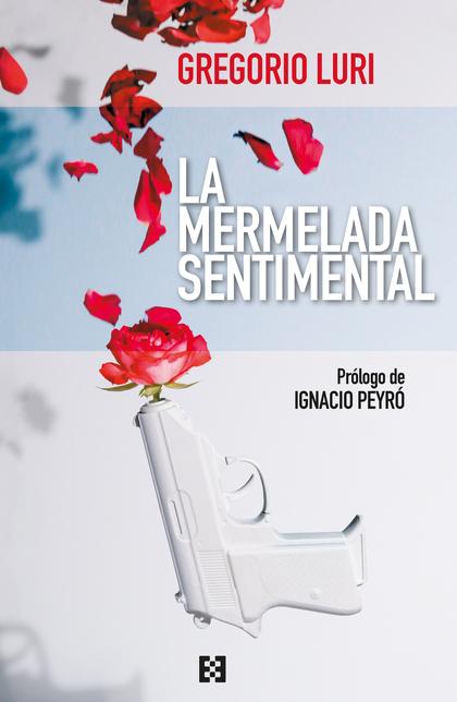 LA MERMELADA SENTIMENTAL. CINCO AÑOS DE ARTÍCULOS EN THE OBJECTIVE