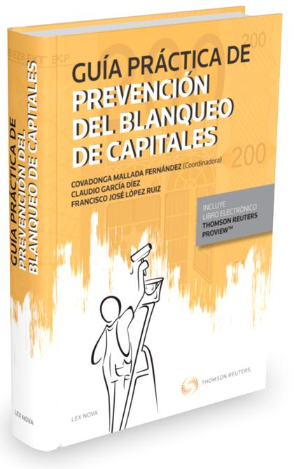 GUÍA PRÁCTICA DE PREVENCIÓN DEL BLANQUEO DE CAPITALES (PAPEL + E-BOOK).