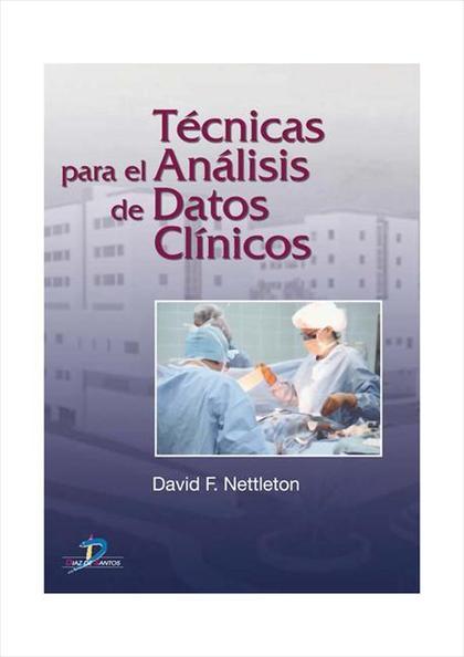 TÉCNICAS PARA EL ANÁLISIS DE DATOS CLÍNICOS
