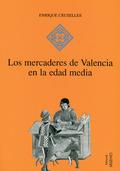 LOS MERCADERES DE VALENCIA EN LA EDAD MEDIA