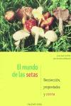 EL MUNDO DE LAS SETAS: RECOLECCIÓN, PROPIEDADES Y COCINA