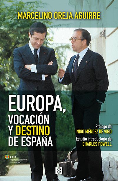 EUROPA, VOCACIÓN Y DESTINO DE ESPAÑA.
