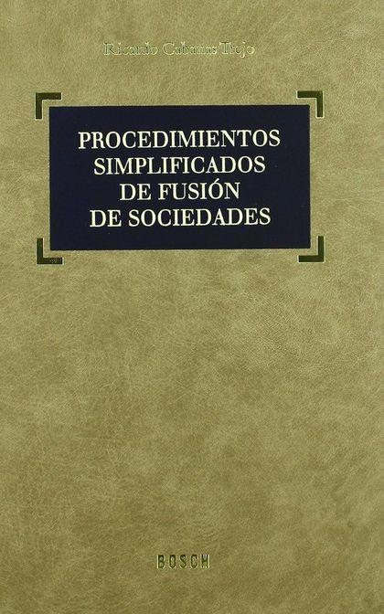 PROCEDIMIENTOS SIMPLIFICADOS DE FUSIÓN DE SOCIEDADES.
