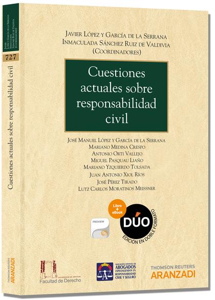 CUESTIONES ACTUALES SOBRE RESPONSABILIDAD CIVIL (PAPEL + E-BOOK)