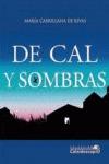 DE CAL Y SOMBRAS