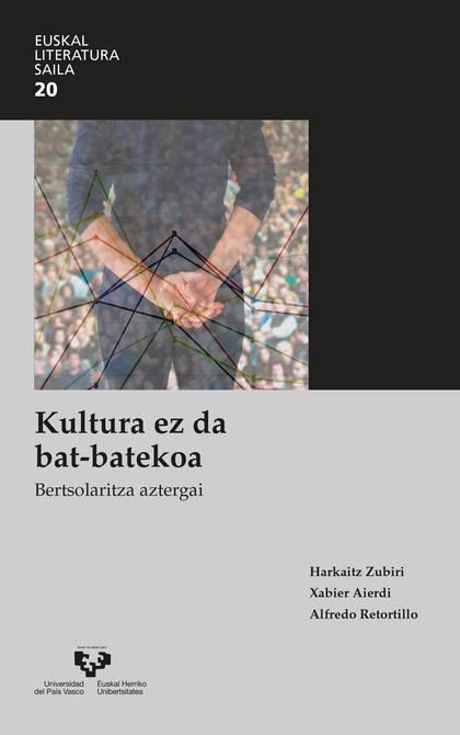KULTURA EZ DA BAT-BATEKOA