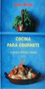 COCINA GOURMETS QUINCE MINUTOS MENOS