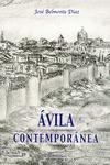 ÁVILA CONTEMPORÁNEA, 1800-2000