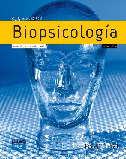 BIOPSICOLOGÍA, 6ª ED.