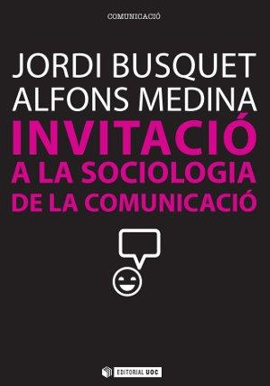 INVITACIÓ A LA SOCIOLOGIA DE LA COMUNICACIÓ