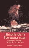HISTORIA DE LA LITERATURA RUSA DESDE EL TIEMPO DE PEDRO EL GRANDE