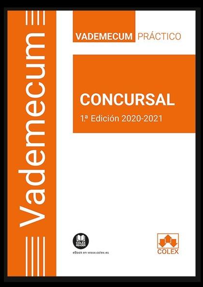 VADEMECUM CONCURSAL. VADEMECUM PRÁCTICO CONCURSAL 2020-2021