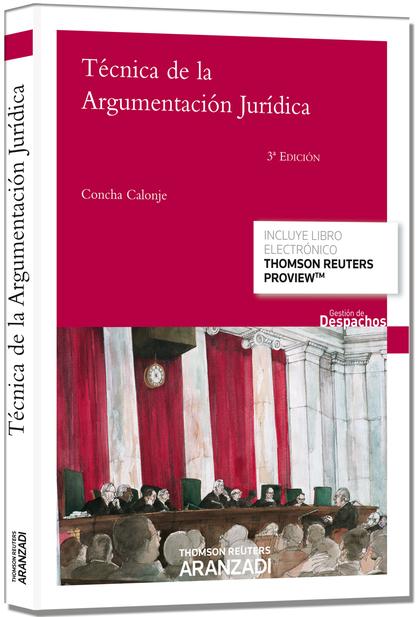 TÉCNICA DE LA ARGUMENTACIÓN JURÍDICA