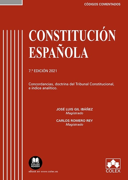 CONSTITUCIÓN ESPAÑOLA - CÓDIGO COMENTADO. COMENTARIOS, CONCORDANCIAS, DOCTRINA DEL TRIBUNAL CON