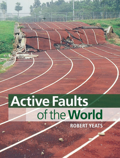 ACTIVE FAULTS OF THE WORLD.