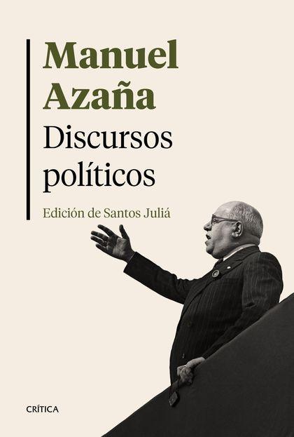DISCURSOS POLÍTICOS. EDICIÓN DE SANTOS JULIÁ