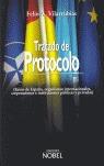 TRATADO DE PROTOCOLO: REINO DE ESPAÑA, ORGANISMOS INTERNACIONALES, CORPORACIONES E INSTITUCIONE