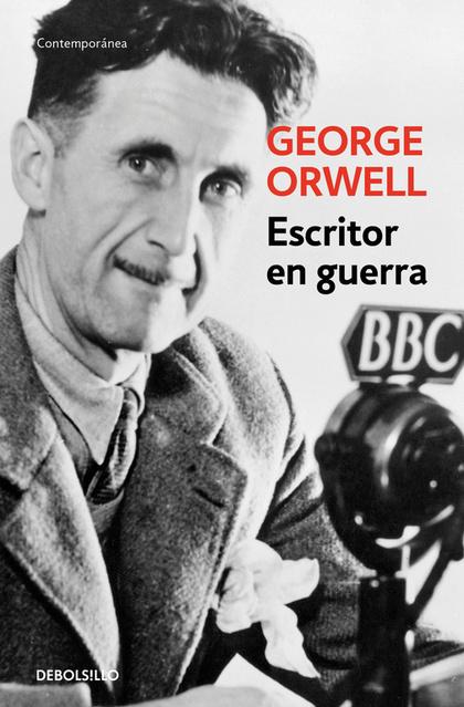 ESCRITOR EN GUERRA. CORRESPONDENCIA Y DIARIOS, 1937-1943