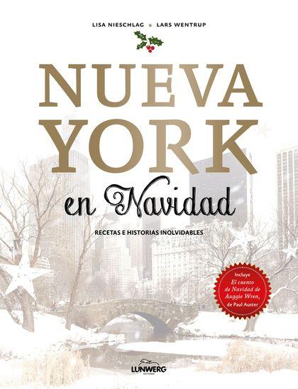 NUEVA YORK EN NAVIDAD. RECETAS E HISTORIAS INOLVIDABLES